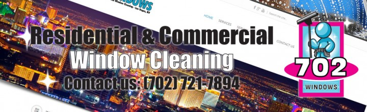 New Website Launch – 702 Windows – Las Vegas Window Cleaning Services